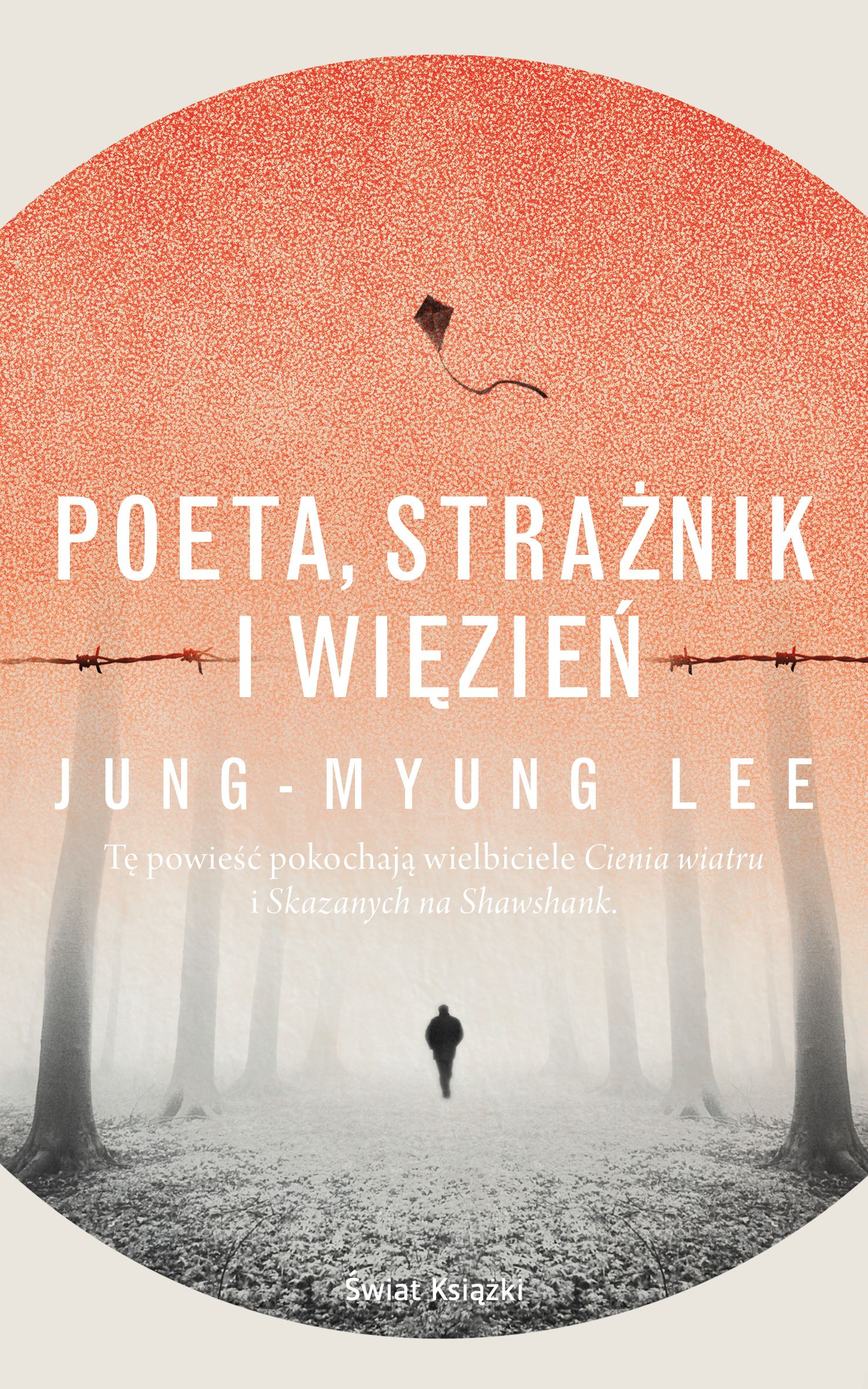 """Inspirację do napisania artykułu stanowiła powieść Jung-Myung Lee pod tytułem """"Poeta, strażnik i więzień"""" (Świat Książki 2016)."""