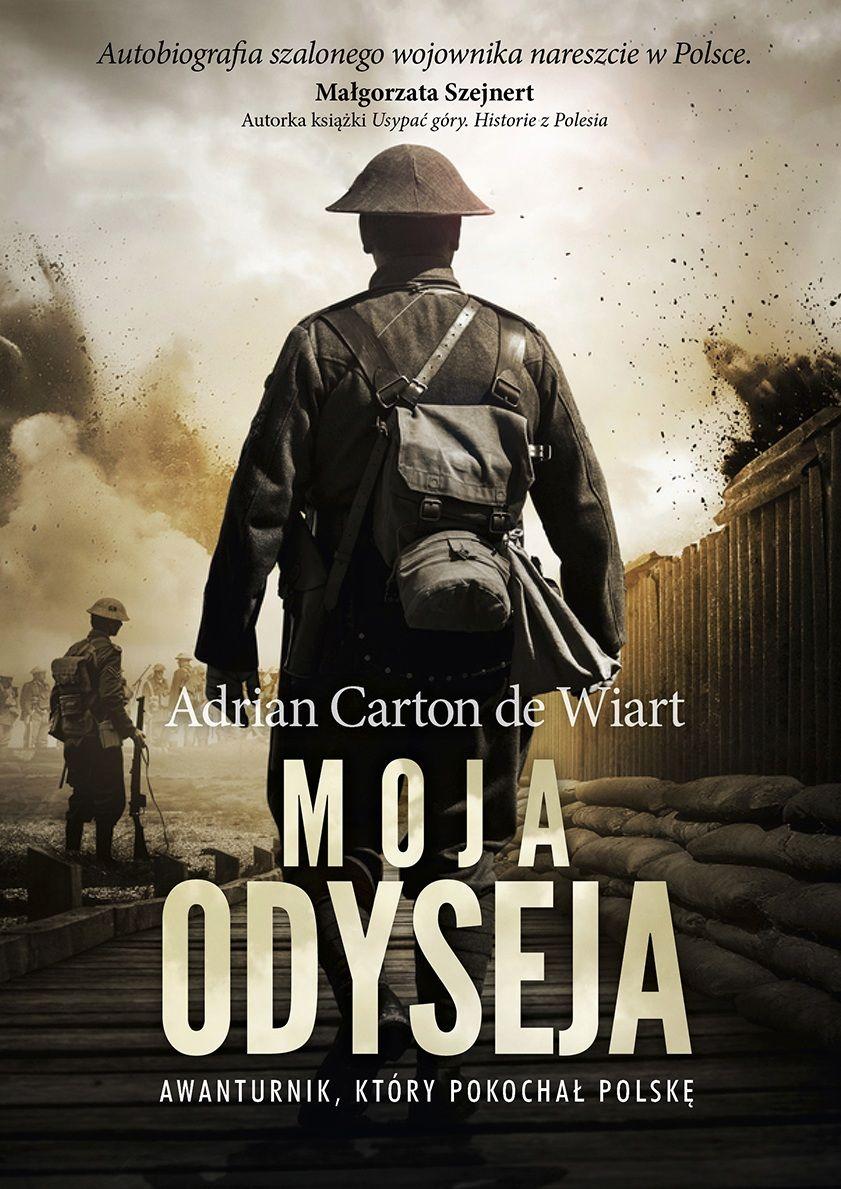 """Artykuł powstał między innymi na podstawie wspomnień generała Adriana Cartona de Wiarta, zatytułowanych """"Moja Odyseja"""" (Bellona 2016)."""