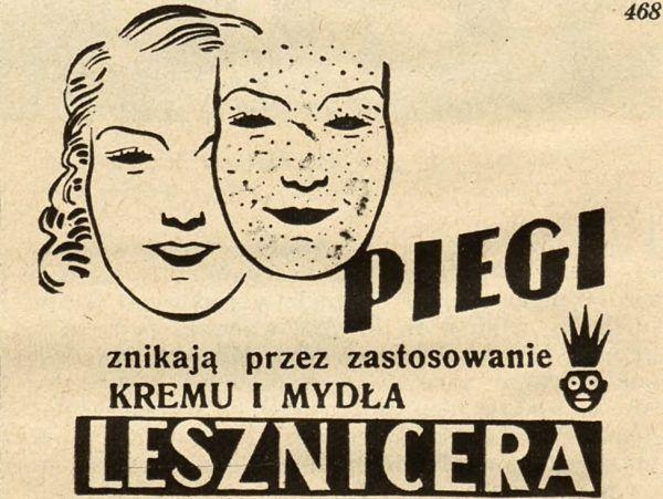 W międzywojniu piegi były uważane za straszny mankament urody. Ówczesne czasopisma są pełne reklam środków usuwających te małe kropki (źródło: domena publiczna).