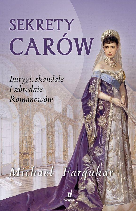 """Artykuł powstał między innymi na podstawie książki Michaela Farquahara pod tytułem """"Sekrety carów. Intrygi, skandale i zbrodnie Romanowów"""" (Wydawnictwo Dolnośląskie 2016)."""