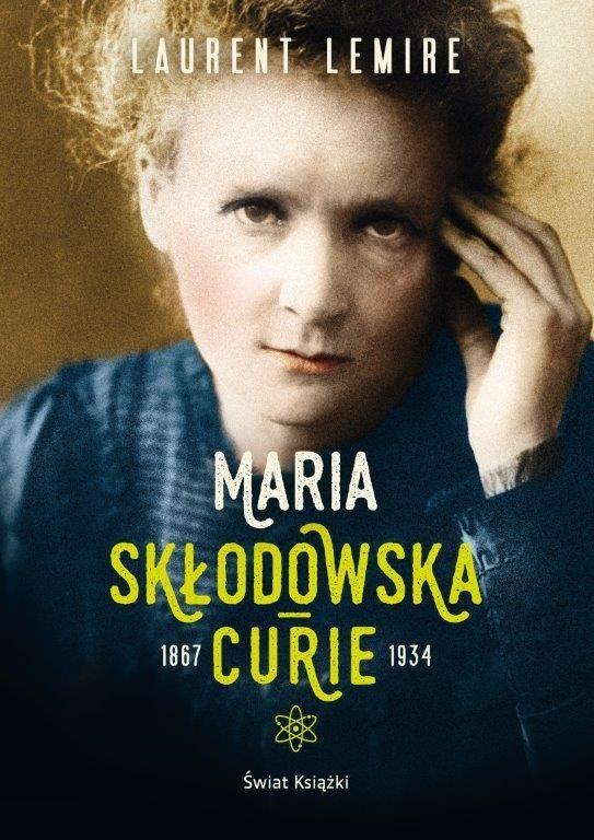 Książka powstała między innymi w oparciu o biografię Marii Skłodowskiej-Curie pióra Laurenta Lemire'a, która właśnie ukazała się nakładem wydawnictwa Świat Książki.