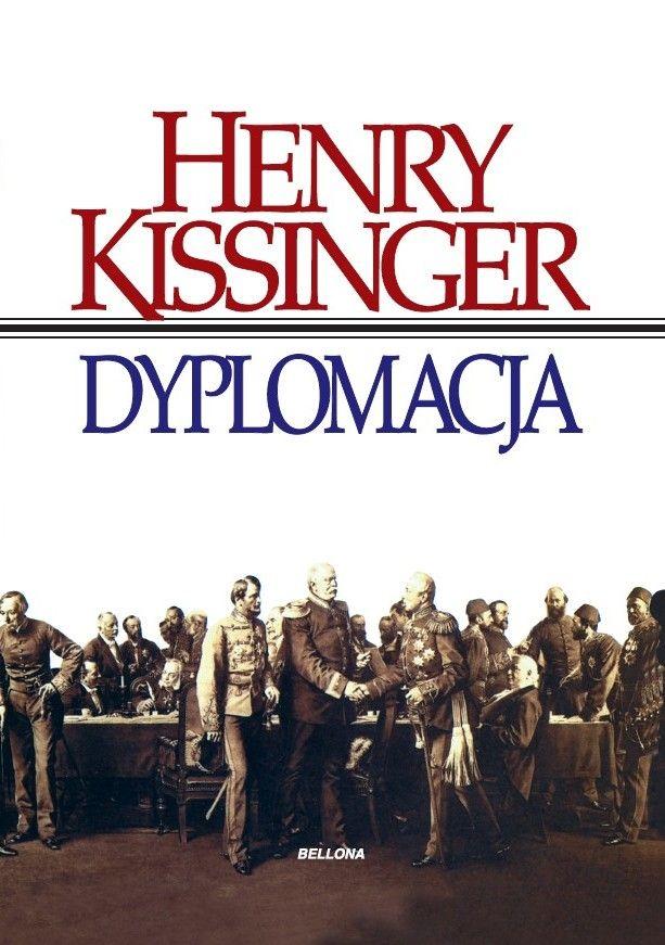 """Artykuł powstał między innymi na podstawie słynnej książki byłego sekretarza stanu USA Henry'ego Kissingera zatytułowanej """"Dyplomacja"""" (Bellona 2017)."""
