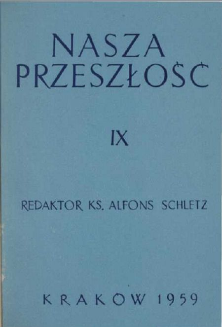 """Artykuł powstał między innymi w oparciu o tekst Władysława Karasiewicza, który ukazał się na łamach """"Naszej Przeszłości"""" w 1959 r."""