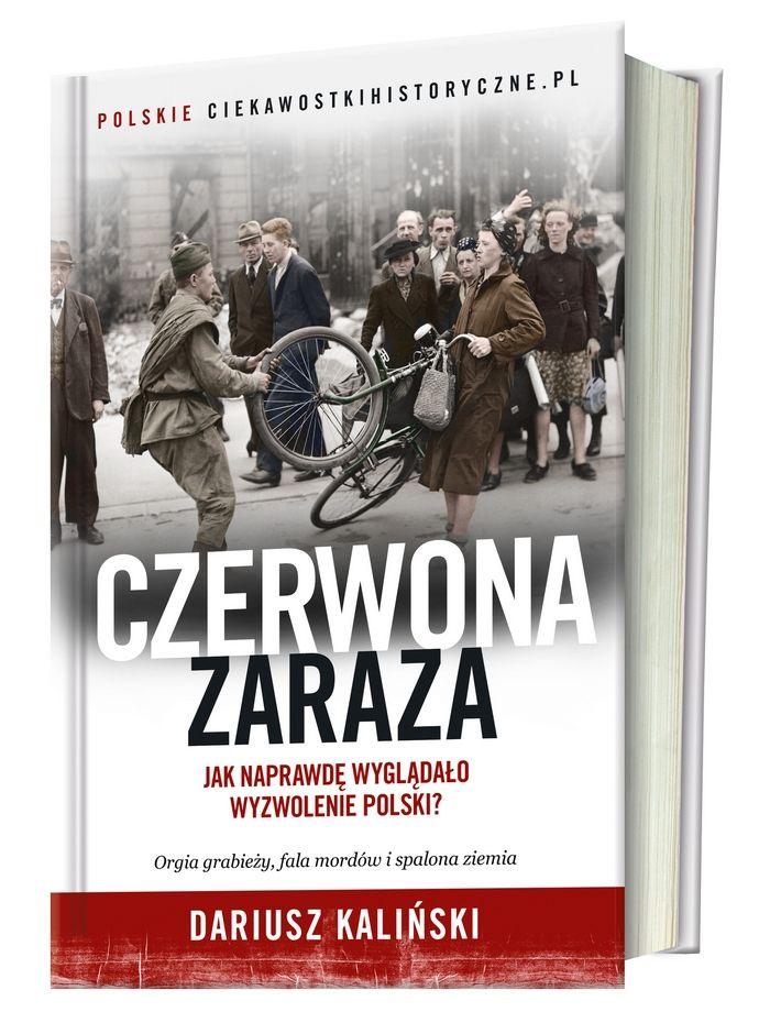 """Już kwietniu do księgarń trafi nasza najnowsza książka pod tytułem """"Czerwona zaraza""""."""