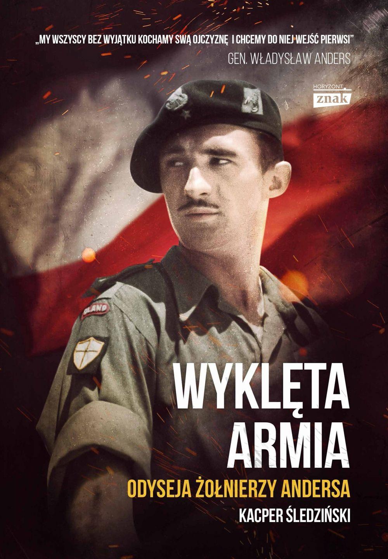 """Artykuł powstał między innymi w oparciu o książkę Kacpra Śledzińskiego pod tytułem """"Wyklęta armia. Odyseja żołnierzy Andersa"""" (Znak Horyzont 2017)."""