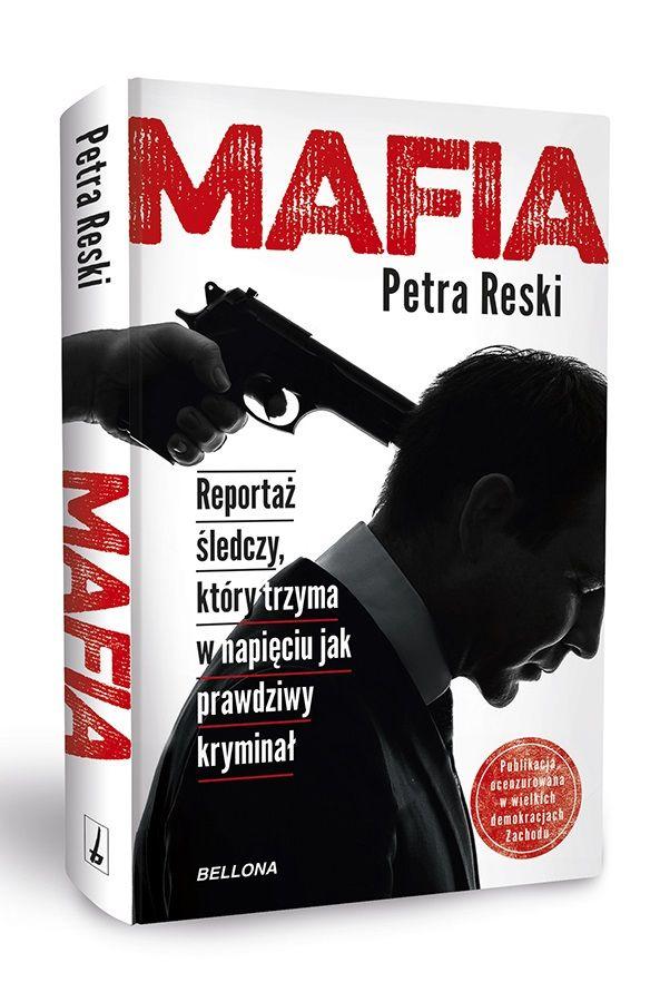 """Artykuł powstał między innymi w oparciu o książkę Petry Reski """"Mafia"""", która ukazała się właśnie nakładem wydawnictwa Bellona."""