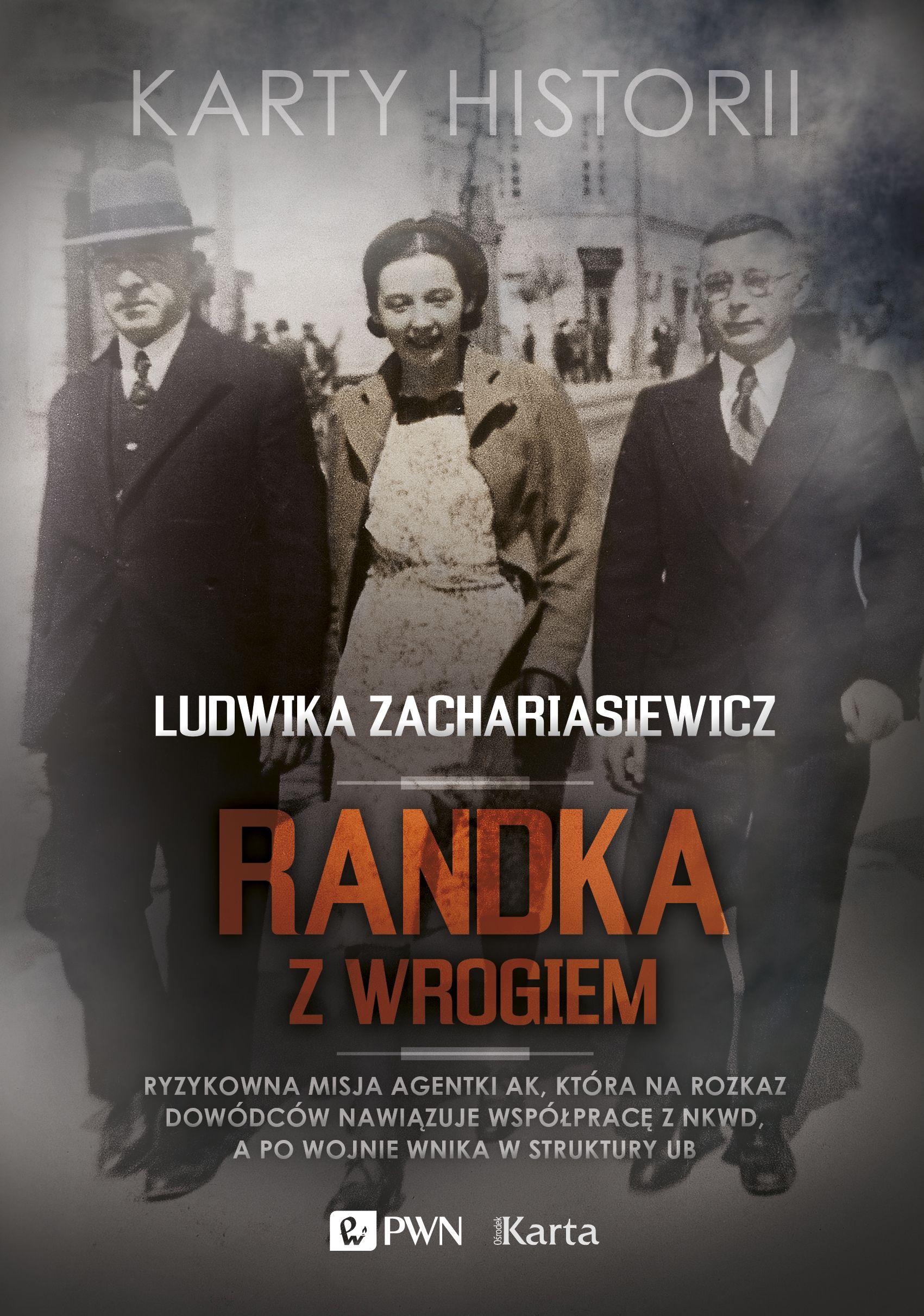 """Artykuł powstał między innymi na podstawie książki Ludwiki Zachariasiewicz zatytułowanej """"Randka z wrogiem"""" (Wydawnictwo Naukowe PWN, Ośrodek Karta 2017)."""