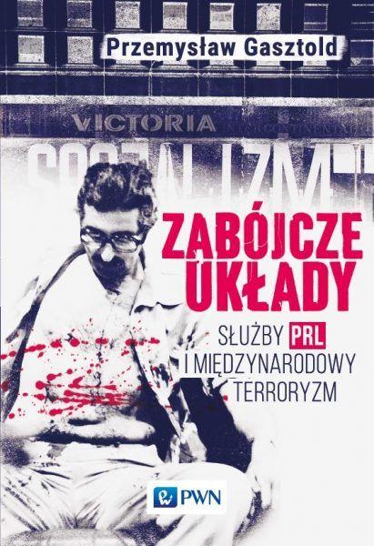 """Artykuł powstał w oparciu o najnowszą książkę Przemysła Gasztolda ,,Zabójcze układy"""", Wydawnictwo PWN 2017."""