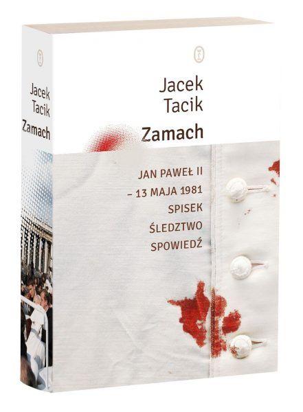 """Artykuł powstał między innymi w oparciu o nową książkę Jacka Tacika """"Zamach. Jan Paweł II - 13 maja 1981. Spisek. Śledztwo. Spowiedź"""" (Wydawnictwo Literackie 2017)."""