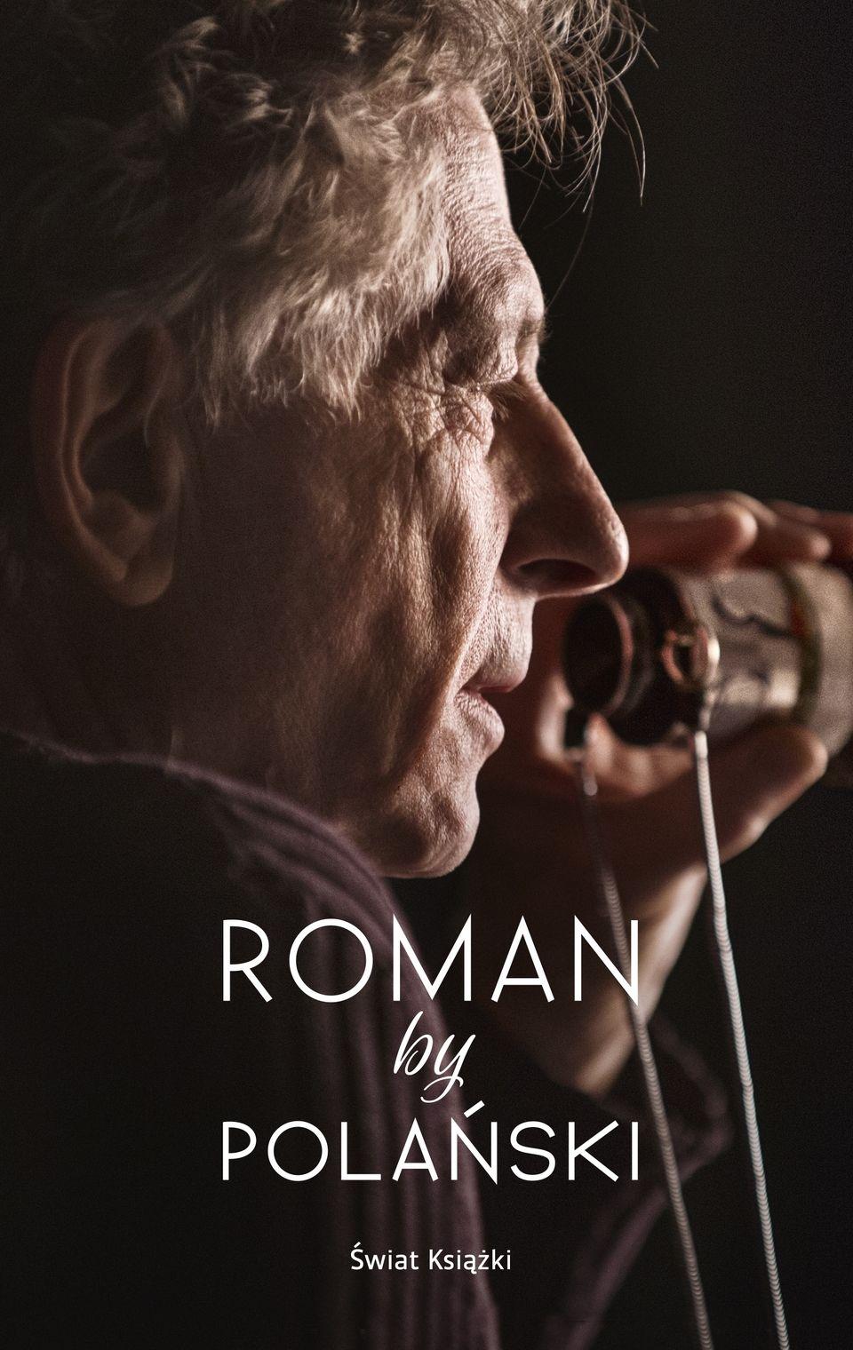 """Artykuł powstał w oparciu o książkę """"Roman by Polański"""". (Wydawnictwo Świat Książki 2017)."""