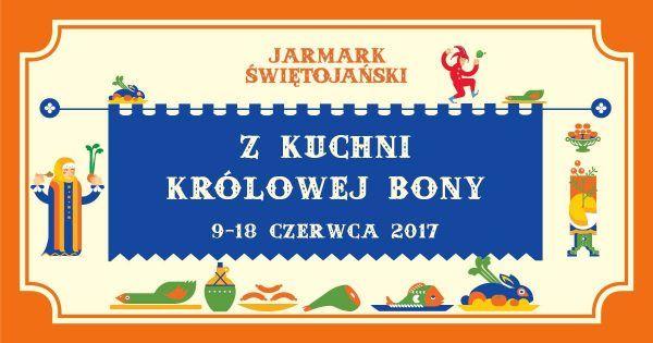 Spotkania z kuchnią królowej Bony są preludium do tegorocznego Jarmarku Świętojańskiego, na który Ciekawostki Historyczne zapraszają w dniach 16-18 czerwca.