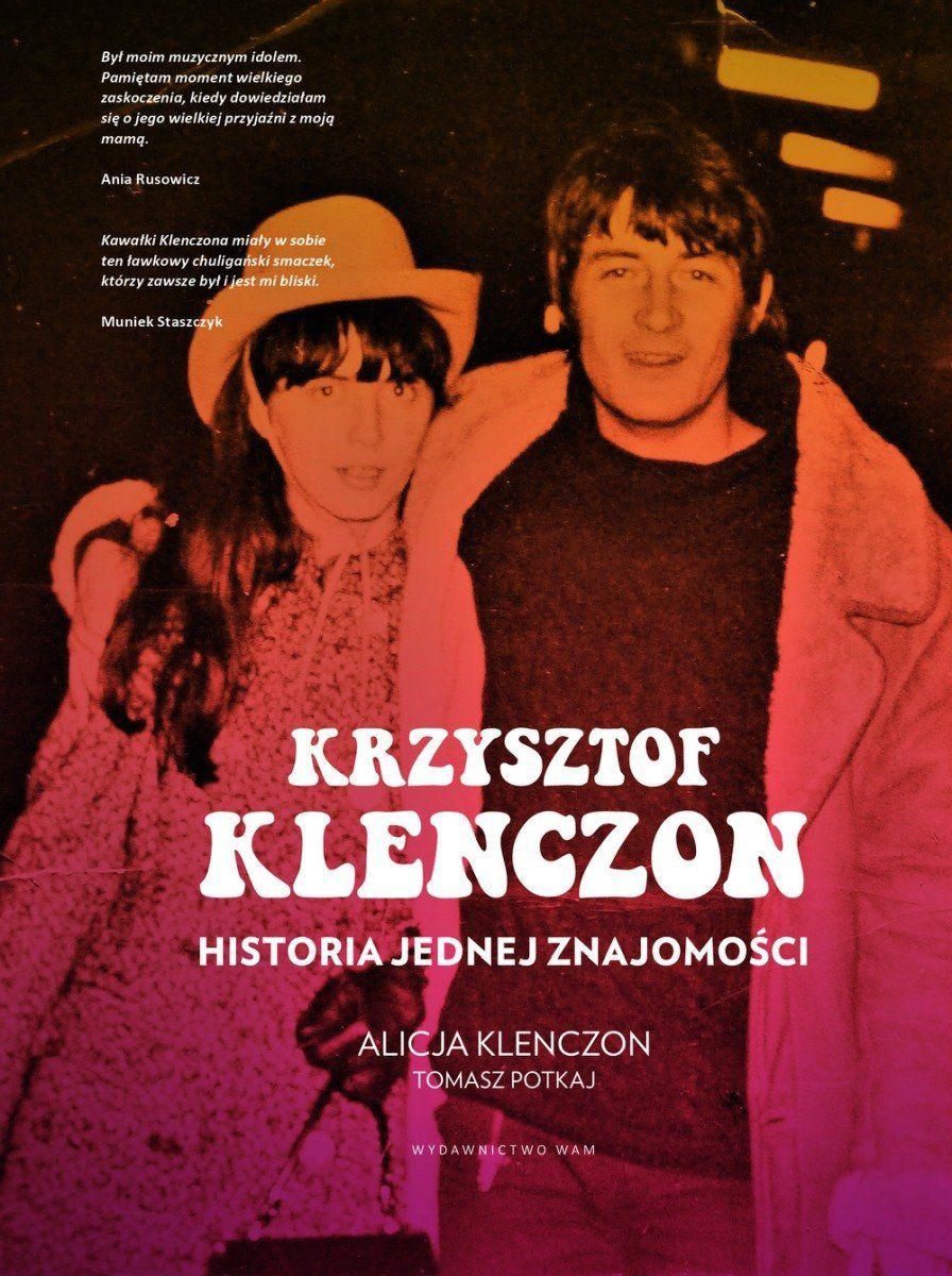 """Artykuł powstał między innymi na podstawie książki Alicji Klenczon i Tomasza Potkaja pod tytułem """"Krzysztof Klenczon. Historia jednej znajomości"""" (Wydawnictwo WAM 2017)."""