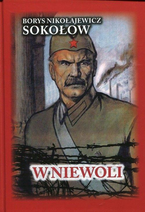 Artykuł został zainspirowany książką Borysa Nikołajewicza Sokołowa W niewoli. Autobiograficzna opowieść oficera sowieckiej artylerii. Kup z rabatem na ksiegarniahistoryczna.org.