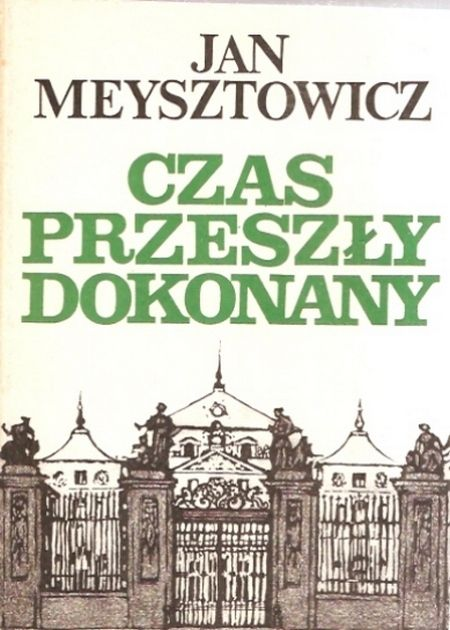 """Artykuł powstał między innymi na podstawie książki Jana Meysztowicza pod tytułem """"Czas przeszły dokonany (Instytut Prasy i Wydawnictw """"Novum"""" 1989)."""