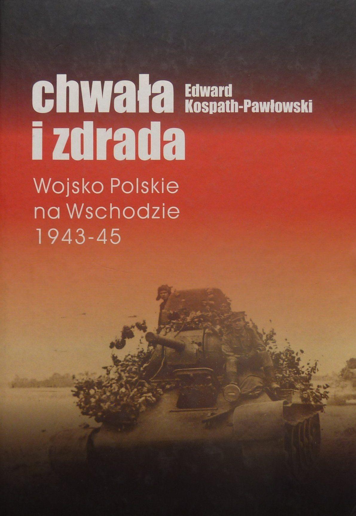 """Artykuł został oparty między innymi na książce Edwarda Kospath-Pawłowskiego podtytułem """"Chwała i zdrada. Wojsko Polskie na Wschodzie 1943-1945"""" (Wydawnictwo Inicjał 2010)."""