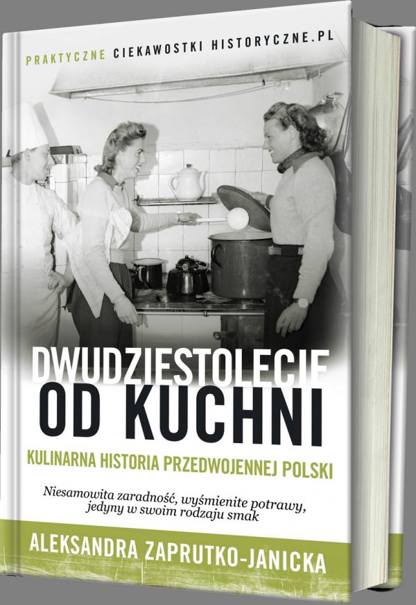 """Niesamowita zaradność, wyśmienite potrawy, jedyny w swoim rodzaju smak. Poznaj kobiecą historię przedwojennej Polski w naszej najnowszej książce. """"Dwudziestolecie od kuchni"""" autorstwa Oli Zaprutko-Janickiej już dostępne w sprzedaży!"""