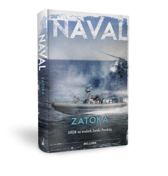 """Inspirację do napisania artykułu stanowiła najnowsza książka Navala """"Zatoka. GROM na wodach Zatoki Perskiej"""" (Bellona 2017)."""