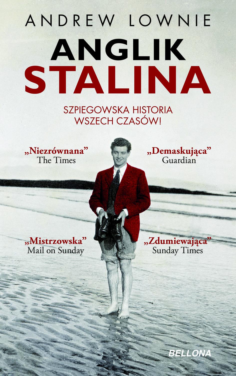 """Artykuł powstał z inspiracji najnowszą książką Andrew Lownie'go """"Anglik Stalina. Szpiegowska historia wszech czasów"""" (Bellona 2017), będącej biografią jednego z najsłynniejszych brytyjskich szpiegów, Guya Burgessa."""