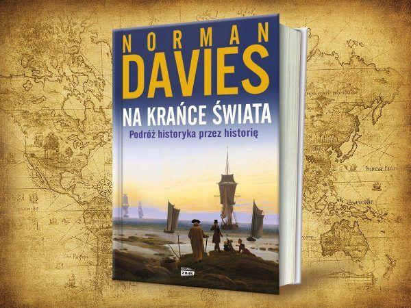 Wyrusz w podróż dookoła świata wraz z Normanem Daviesem. Już dziś w naszej księgarni 35% taniej!