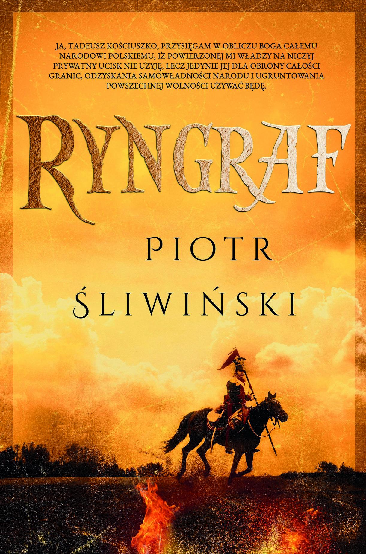 """Inspirację do napisania artykułu stanowiła powieść Piotra Śliwińskiego, zatytułowana """"Ryngraf"""" (Muza 2017)."""
