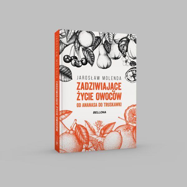 """Artykuł powstał w oparciu o książkę Jarosława Molendy """"Zadziwiające życie owoców. Od ananasa do truskawki"""", wydaną nakładem wydawnictwa Bellona."""