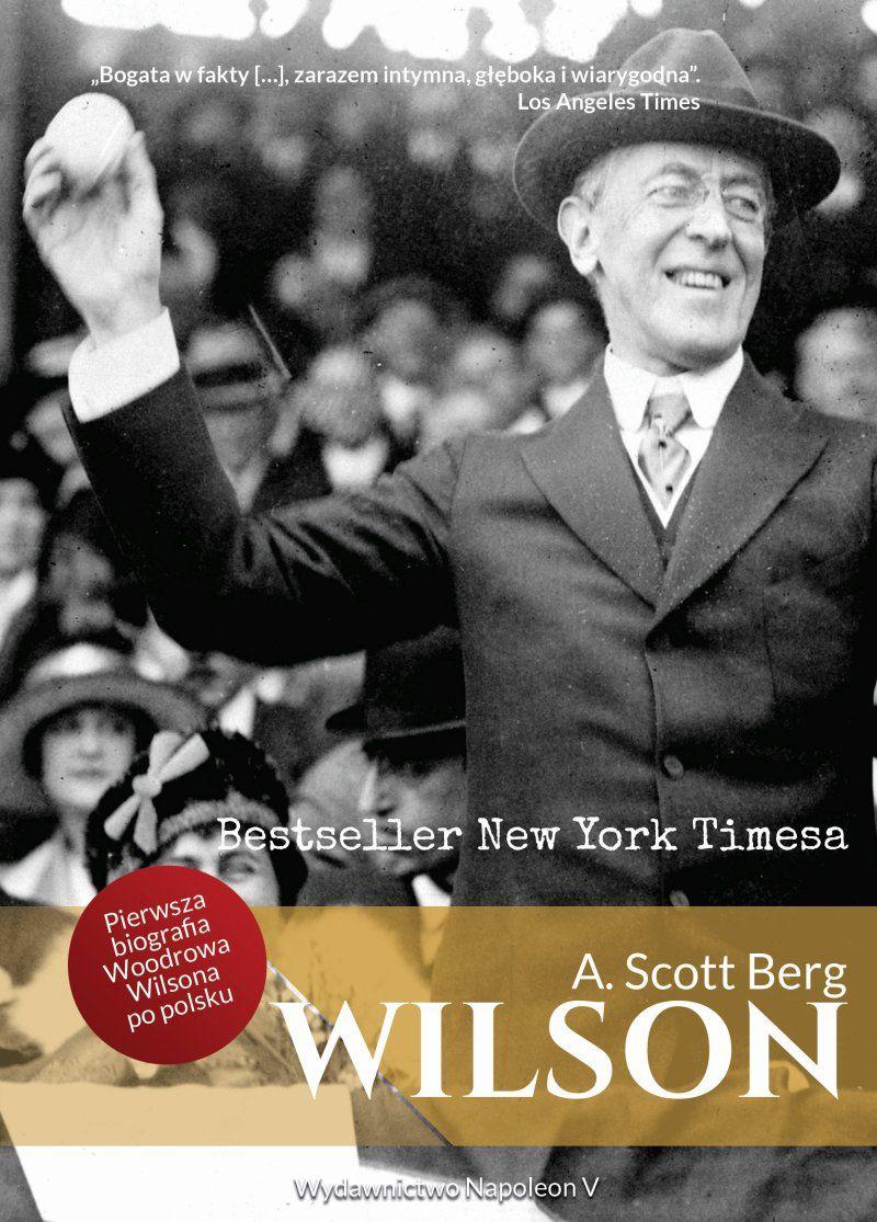 Artykuł powstał między innymi w oparciu o biografię Woodrowa Wilsona autorstwa A. Scott Berga, wydaną nakładem wydawnictwa Napoleon V.