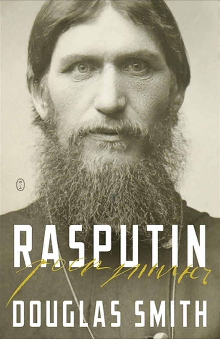 """Douglas Smith w swojej najnowszej książce """"Rasputin. Wiara, władza i zmierzch dynastii Romanowów"""" (Wydawnictwo Literackie 2018) rzuca nowe światło na jedną z kluczowych postaci w historii Rosji."""