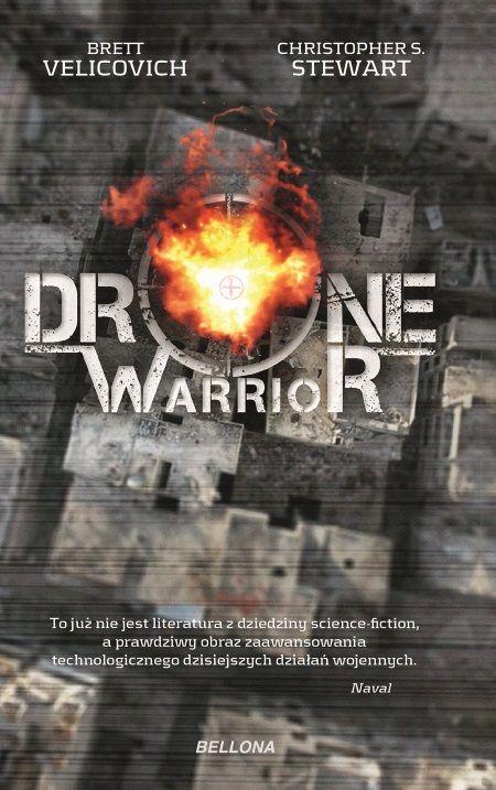"""Artykuł powstał między innymi na podstawie książki Bretta Velicovicha """"Drone Warior"""", która właśnie ukazała się nakładem wydawnictwa Bellona."""