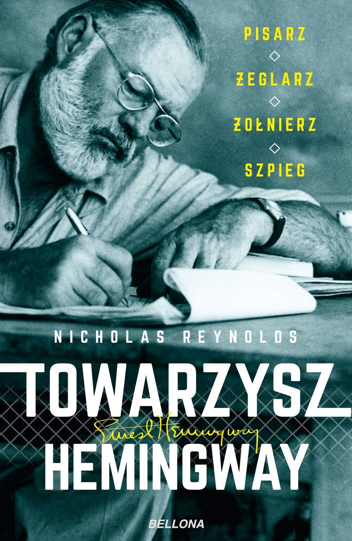 """Ciekawostka powstała na podstawie książki Nicholasa Reynoldsa pod tytułem """"Towarzysz Hemingway. Pisarz, żeglarz, żołnierz, szpieg"""" (Bellona 2018)."""