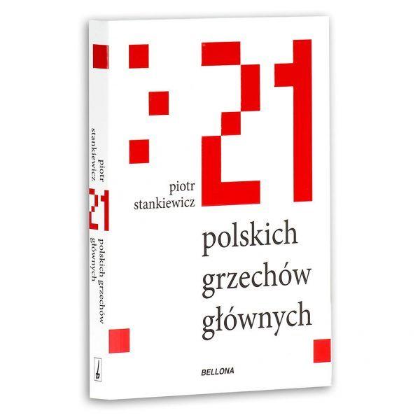 """Artykuł powstał między innymi w oparciu o książkę Piotra Stankiewicza """"21 polskich grzechów głównych"""", wydaną nakładem wydawnictwa Bellona."""