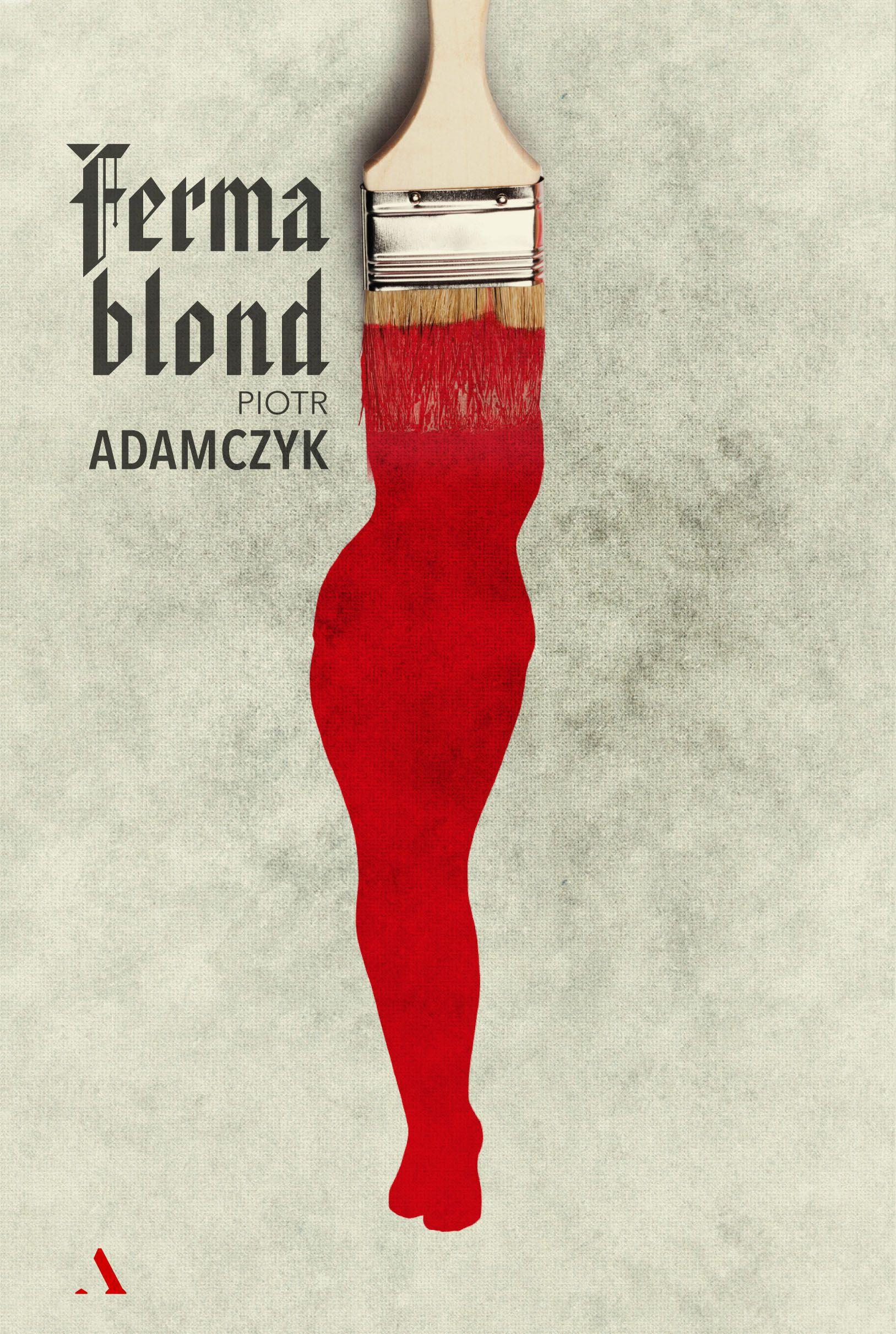 """Nowa książka Piotra Adamczyka """"Ferma Blond"""" (Agora 2018) to historyczny kryminał, rozgrywający się w III Rzeszy i dzisiejszej Polsce. Wielka polityka, sztuka i zdrada z widmem Lebensbornu w tle."""