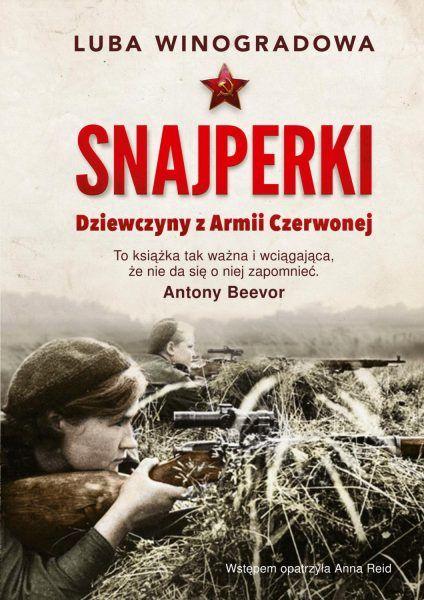 """Artykuł powstał między innymi na podstawie książki Luby Winogradowej """"Snajperki. Dziewczyny z Armii Czerwonej"""", która ukazała się nakładem wydawnictwa Znak Horyzont."""