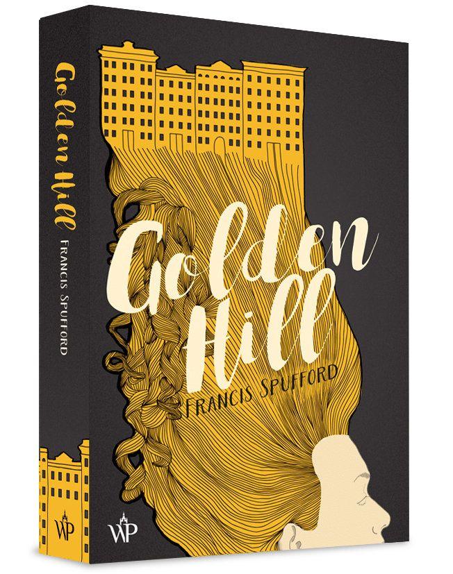 """Powieść Francisa Spufforda """"Golden Hill"""" (Wydawnictwo Poznańskie 2018) to opowieść o czasach, w których Nowy Jork to jeszcze mała brytyjska kolonia. I wszystko jest tu możliwe."""