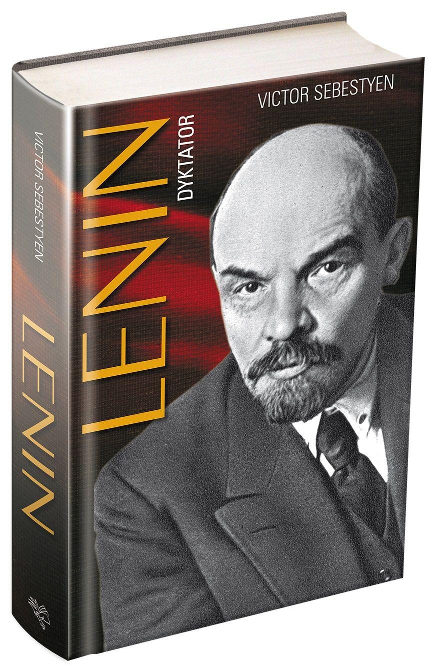 """Polecamy książkę Victora Sebestyena """"Lenin. Dyktator"""", wydaną nakładem wydawnictwa Prószyński i S-ka."""