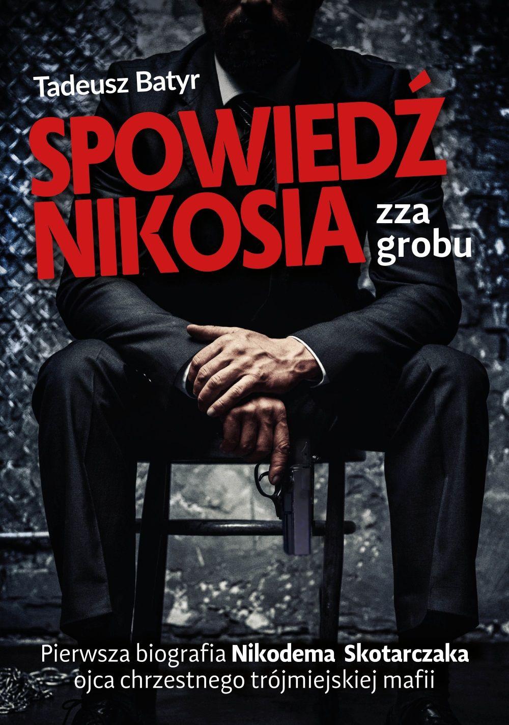 """Artykuł powstał między innymi w oparciu o książkę Tadeusza Batyra """"Spowiedź Nikosia zza grobu"""", wydaną nakładem wydawnictwa Fronda."""