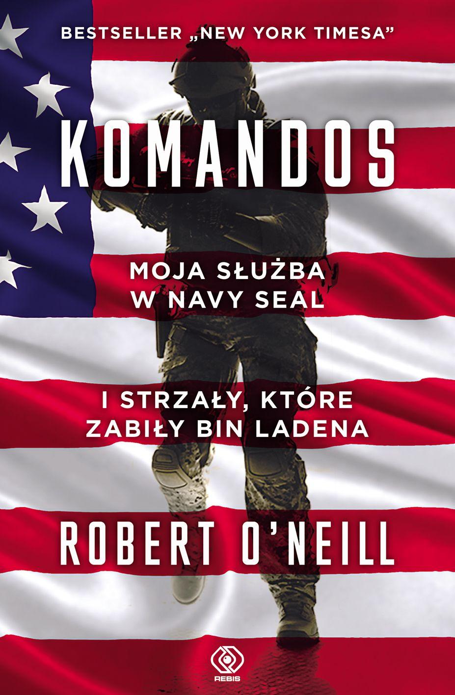 """Kup książkę """"Komandos. Moja służba w Navy SEAL i strzały, które zabiły bin Ladena"""" z rabatem na empik.com"""