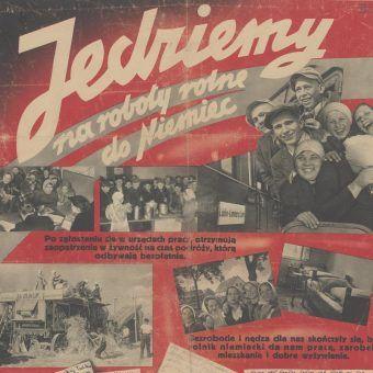 Niemcy prowadzili zakrojoną na szeroką skalę akcję zachęcającą do dobrowolnego wyjazdu na roboty. Nie przynosiła ona jednak zamierzanych efektów.