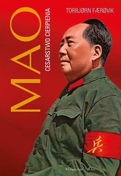 """Artykuł powstał między innymi w oparciu o książkę Torbjørna Færøvika """"Mao. Cesarstwo cierpienia"""", która ukazała się nakładem wydawnictwa Prószyński i S-ka."""