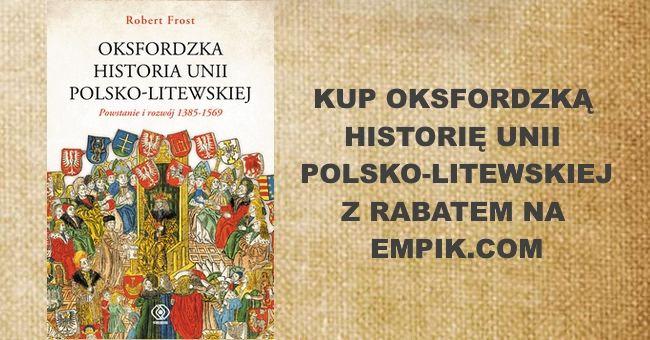 Oksfordzka historia unii polsko-litweskiej