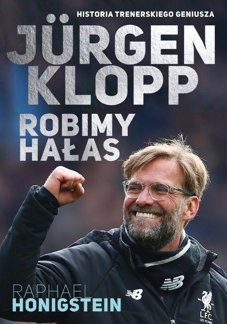 """Ciekawostka powstała w oparciu o książkę """"Jürgen Klopp. Robimy hałas"""", wydaną nakładem wydawnictwa Znak Horyzont."""