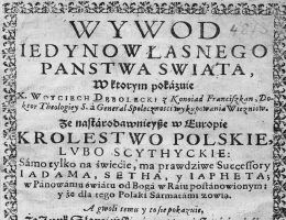 W swojej rozprawie z 1633 roku Wojciech Dębołęcki przypisywał Polakom pochodzenie od antycznych Scytów. Jego zdaniem język słowiański wywodził się od biblijnego Adama i dał początek innym językom, w tym grece i łacinie.