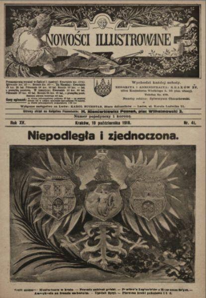 Pierwsza strona Nowości Illustrowanych z 19 października 1918 roku. Temat numeru - odzyskanie niepodległości.