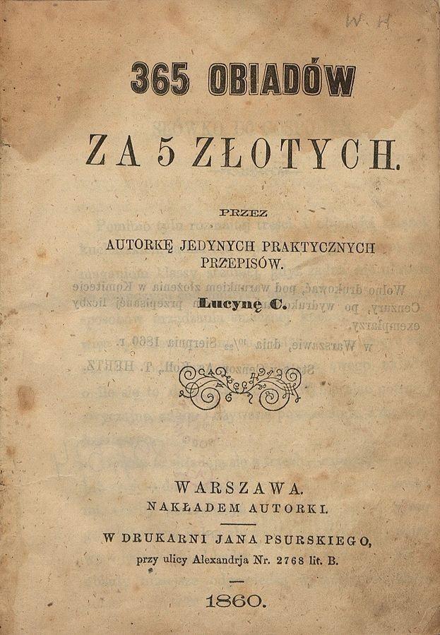 Strona tytułowa pierwszego wydania 365 obiadów Ćwierczakiewiczowej (fot. domena publiczna)