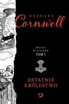 """Inspiracją do napisania tego artykułu stała się powieść Bernarda Cornwella pod tytułem """"Ostatnie królestwo"""", która ukazała się nakładem wydawnictwa Otwarte. To pierwszy tom bestsellerowej serii o burzliwych czasach wikińskich najazdów na Anglię w IX wieku."""