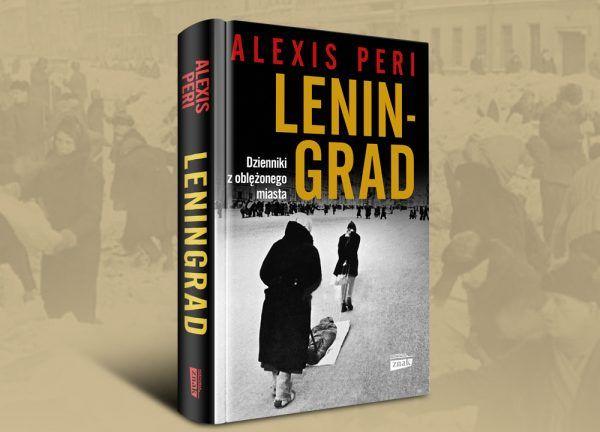 """Więcej o koszmarze jaki przeżyli mieszkańcy Leningradu przeczytacie w książce Alexis Peri pod tytułem """"Leningrad. Dzienniki z oblężonego miasta"""" (Znak Horyzont 2019). Kup z rabatem w naszej księgarni."""
