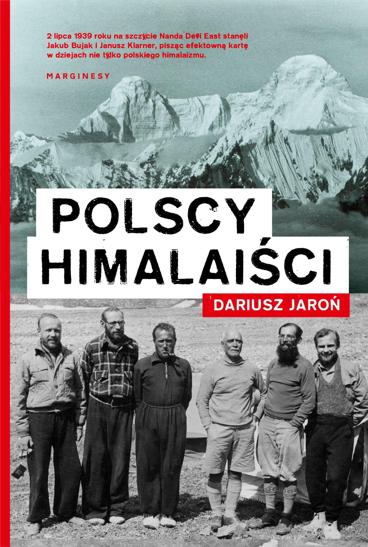"""Kup książkę Dariusza Jaronia pod tytułem """"Polscy himalaiści"""" z rabatem na empik.com."""