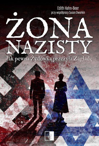 """Inspiracją do napisania artykułu stała się książka Edith Hahn-Beer """"Żona nazisty. Jak pewna Żydówka przeżyła Zagładę""""(Napoleon V 2019)."""