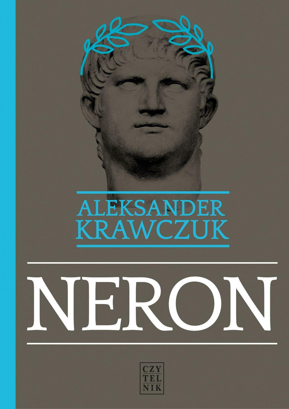 Kup klasyczną biografię Nerona z rabatem na stronie wydawcy.