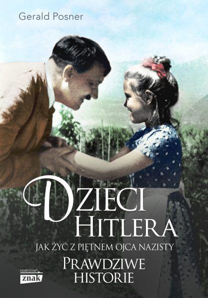 O życiu czołowych nazistów z punktu widzenia ich dzieci przeczytacie w książce