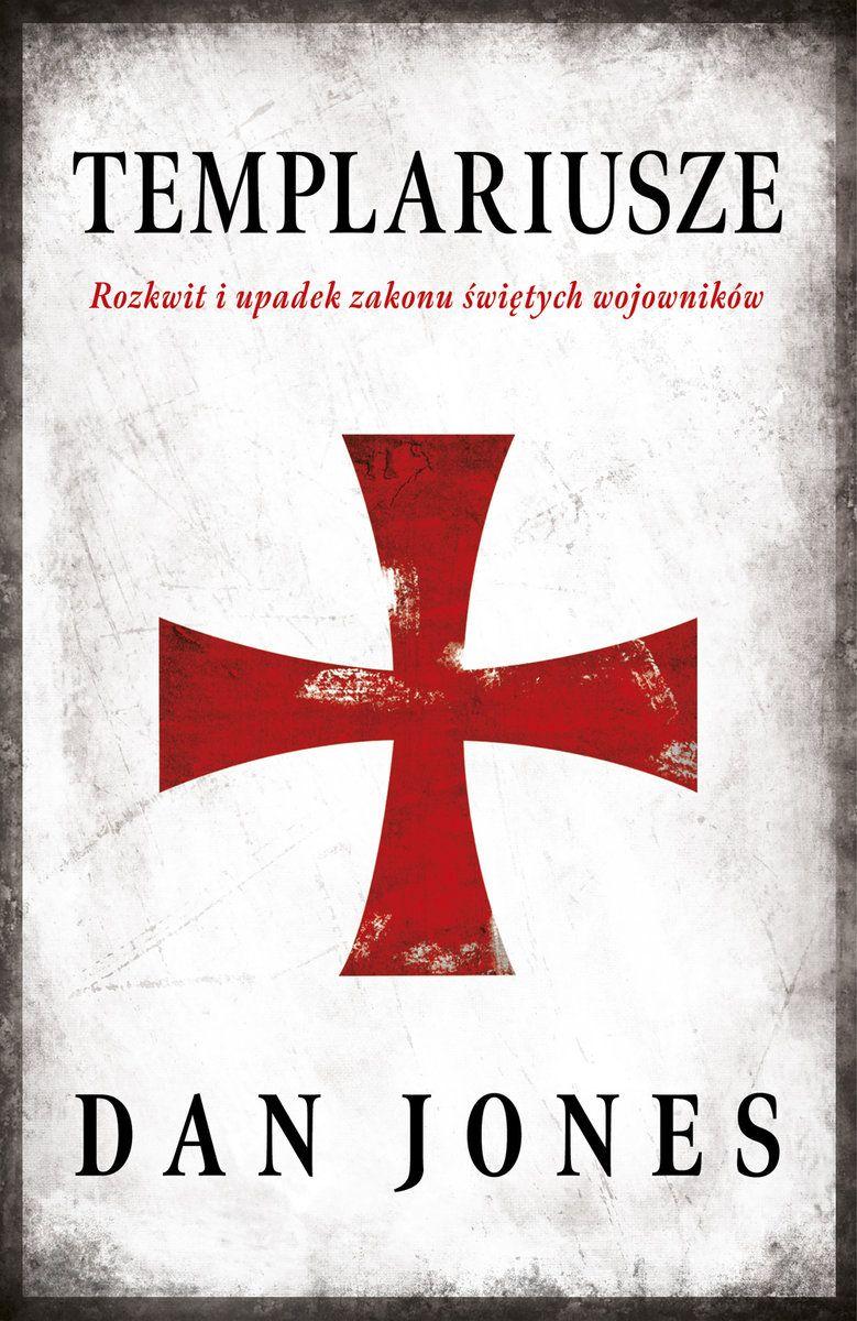 """Artykuł powstał między innymi w oparciu o książkę Dana Jonesa pod tytułem """"Templariusze. Rozkwit i upadek zakonu świętych wojowników"""" (Znak Horyzont 2019)."""